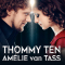 Thommy Ten & Amélie van Tass