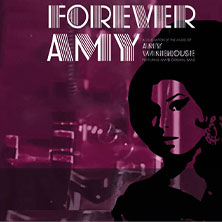 FOREVER AMY: A celebration of the music of Amy Winehouse