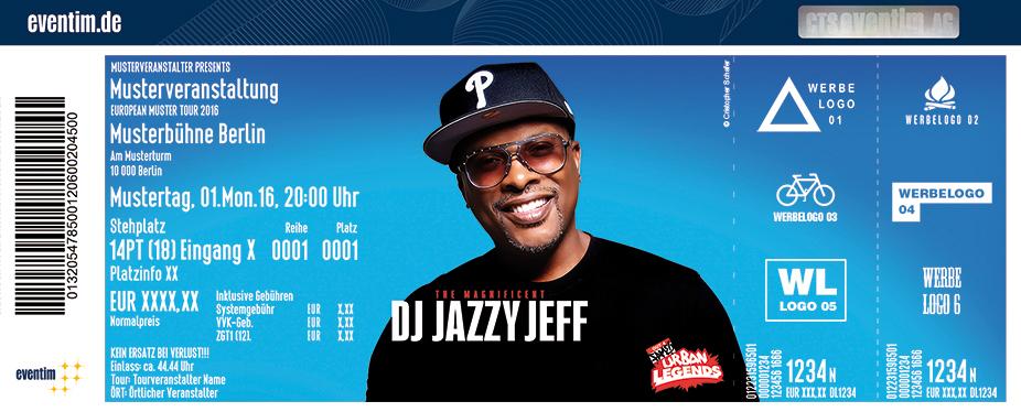 Dj Jazzy Jeff Karten für ihre Events 2017