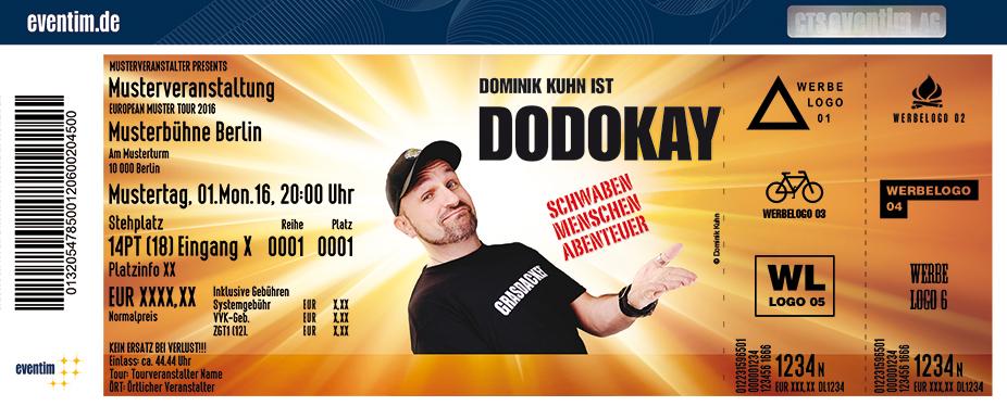 Karten für Dodokay: Schwaben, Menschen, Abenteuer in Vaihingen A. D. Enz