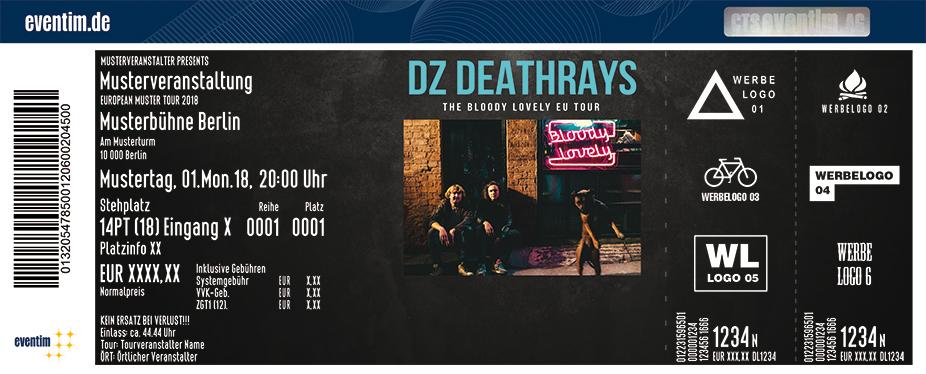 Dz Deathrays Karten für ihre Events 2018