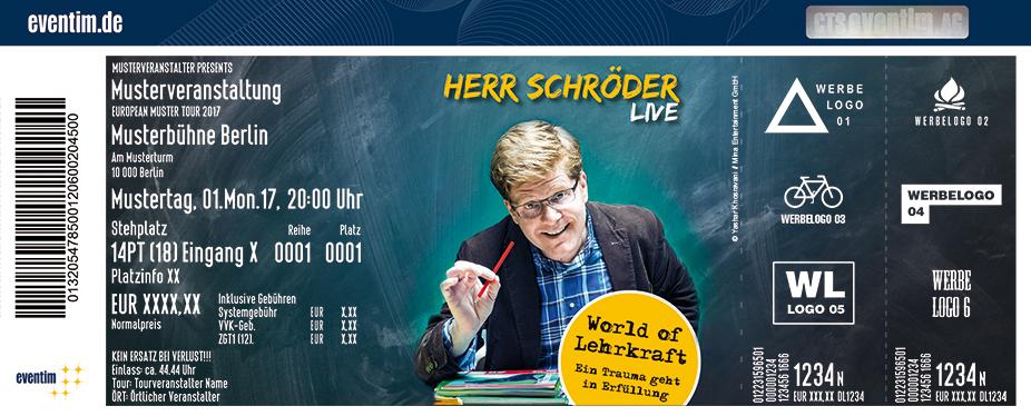 Karten für Herr Schröder: World of Lehrkraft in Lüneburg