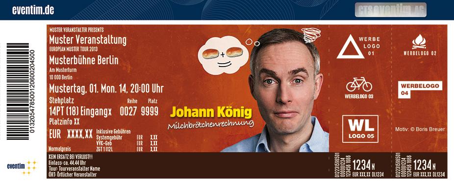 Karten für Johann König: Milchbrötchenrechnung in Köln