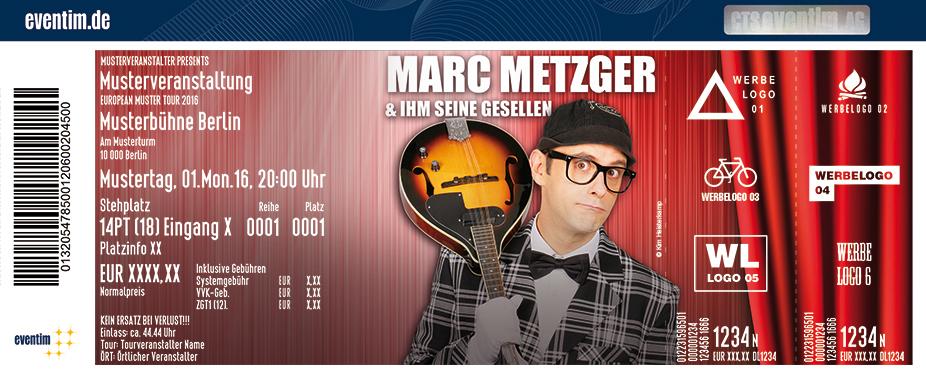 Marc Metzger Karten für ihre Events 2017