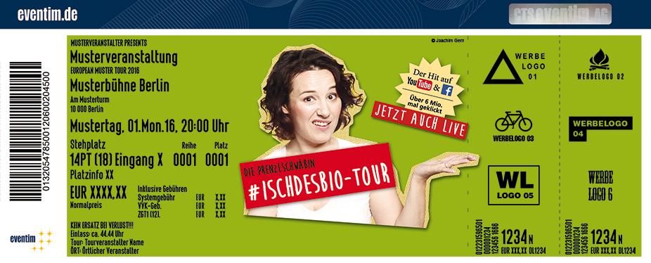 Karten für Die Prenzlschwäbin: #Ischdesbio? in Sigmaringen