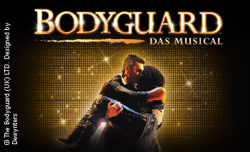 BODYGUARD - DAS MUSICAL in Stuttgart